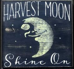 Harvest Moon Shine On with moon graphic Stencil. Halloween, fall signs and decor. Fun Diy Crafts, Fall Crafts, Decor Crafts, Halloween Signs, Fall Halloween, Sign Writer, Moon Decor, Moon Signs, Sign Stencils