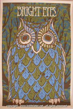 2007 Bright Eyes Concert Poster by Todd Slater Pinned by www.myowlbarn.com