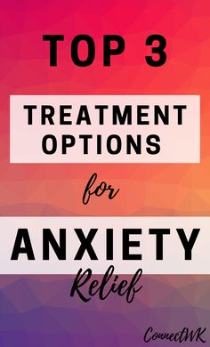 Anxiety is a treatable condition that doesn't always require medication. If you suffer from anxiety it's important to know what your treatment options are that way you can prevent it from worsening or possibly turning into depression. Early treatment is the best thing you can do for yourself if you're serious about reducing anxiety and being able to manage it naturally. Here, you will learn the top 3 treatment options for anxiety that you can discuss with your doctor. #anxietytreatment How To Treat Anxiety, Stress And Anxiety, Natural Anxiety Relief, Ways To Manage Stress, Anxiety Quotes, Anxiety Treatment, Mental Health Issues, Coping Skills