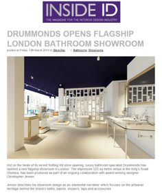 Drummonds to open new flagship London showroom on the Kings Road, also designed by Christopher Jenner drummonds-uk.com http://www.insideid.co.uk/news/drummonds-opens-flagship-london-bathroom-showroom.aspx