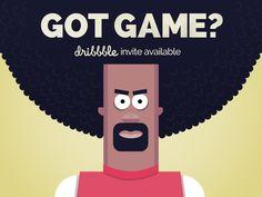GOT GAME? Dribbble Invite