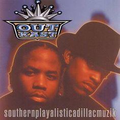 Southernplayalisticadillacmuzik - Outkast (1994)
