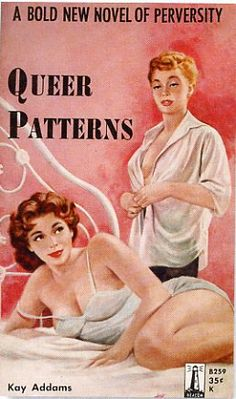LGBT pulp covers are both campy and sad at the same time, offering a look at life in the closet. www.stlouislgbthistory.com