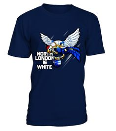 Limited Edition - Tottenham is White  #image #shirt #gift #idea #hot #tshirt #idea