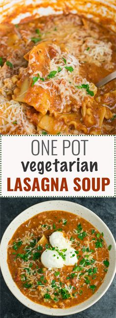 This easy one pot lasagna soup recipe is a delicious vegetarian dinner that is ready in less than 30 minutes from start to finish! #lasagna #vegetarian #onepotlasagnasoup