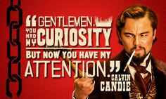 10 of Leonardo DiCaprio's most iconic character quotes Leonardo Dicaprio Quotes, Attention Quotes, D Jango, Django Unchained, Reservoir Dogs, King Of The World, Character Quotes, Best Supporting Actor, Quentin Tarantino