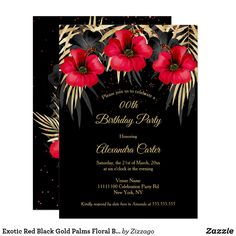 Shop Exotic Red Black Gold Palms Floral Birthday party Invitation created by Zizzago. Bachelorette Party Invitations, Quinceanera Invitations, Birthday Party Invitations, Gold Birthday Party, Birthday Woman, Red Black, Black Gold, Palms, Exotic