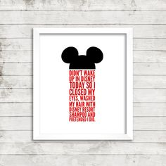 Didn't Wake Up In Disney Matted Print Color scheme is customizable. 3 sizes available: inches matted in mat inches matted in mat inches matted in mat Frame not included. Vinyl Quotes, Wall Art Quotes, Quote Wall, Disney Love, Disney Disney, Disney Stuff, Disney World Quotes, Disney Wall Decals, Disney Home Decor