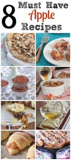 8 Must Have Apple Recipes! #apple #recipes #baking #fall