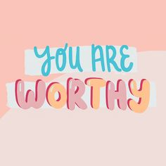 You are worthy! Positive Words, Positive Vibes, Positive Quotes, Motivational Quotes, Inspirational Quotes, Bible Verses Quotes, Words Quotes, Wise Words, Sayings