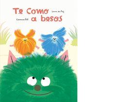TE COMO A BESOS SPA Editorial, Spa, Bedtime Stories, Libros, Teaching Kids, Kids, Wild Animals, Desktop, Monsters