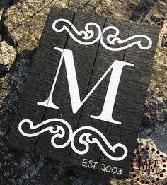 Monogram Sign on a pallet