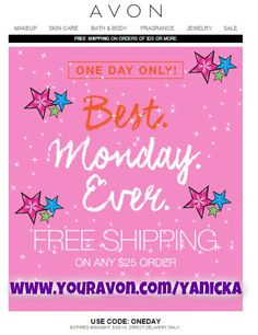 One day only!! #Free shipping on any $25 #Avon order!! Use #code: ONEDAY #beautyforapurpose #makeup #lipstick #fashion #mascara