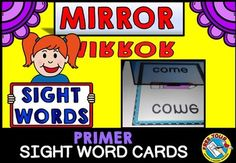 #MIRROR #SIGHT #WORD: #DOLCH #PRIMER #WORDS WHAT A FUN AND MOTIVATING WAY FOR KIDS TO READ AND PRACTICE SIGHT WORDS! Children will surely learn their sight words while having lots of fun as they use a mirror to reveal the 'magic' sight words on the cards!