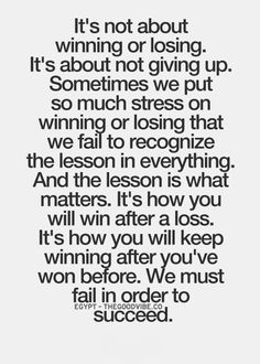 it's not about winning or losing