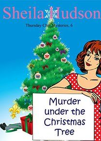 Murder Under the Christmas Tree (A Thursday Club Mystery Book by [Hudson, Sheila] Christmas Books, A Christmas Story, Christmas Themes, Christmas Holidays, Cozy Mysteries, Mystery Books, Thursday Club, Books To Read, Book Stuff