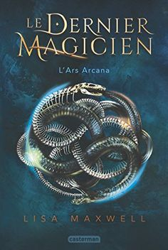New YA books to add to the summer reading list for Includes The Last Magician by Lisa Maxwell.
