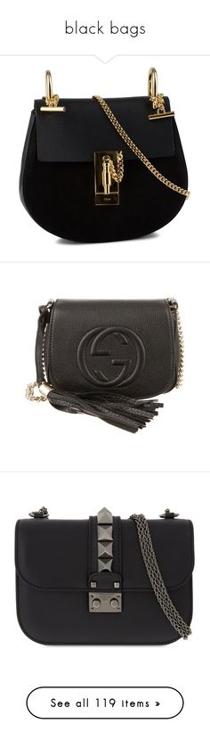 """""""black bags"""" by mrstomlinson974 on Polyvore featuring bags, handbags, chloe handbags, chloe bag, chloe purse, shoulder bags, purses, bolsas, gucci and gucci crossbody"""