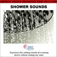 Shower Sounds by the American Tinnitus Association