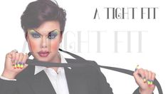 A Tight Fit is a short film of a drag queen make-up process for a beauty shot,   inspired by the concept of Dove - Evolution commercial.