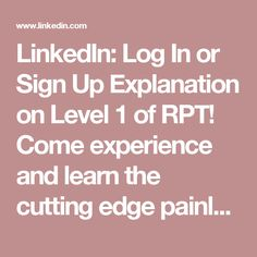 LinkedIn: Log In or Sign Up  Explanation on Level 1 of RPT! Come experience and learn the cutting edge painless technique to get rid of traumas once and for all!! We will also work on womb and birth and ancestors epigenetic traumas. Learn more about level 1 and 2 in the event page and on the website www.rptitalia.weebly.com  RPT LEVEL 1 ENG/ITA Spiegazione con i sottotitoli in Italiano del Livello 1 di RPT! Venite ad imparare la tecnica all'avanguardia per superare i traumi in modo…