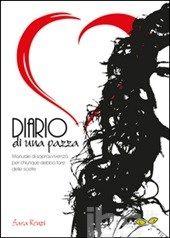 #Diario di una pazza. manuale di sopravvivenza editore Rapsodia  ad Euro 13.30 in #Rapsodia #Libri salute famiglia