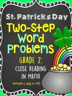 Ever wish your students would read word problems multiple times to understand and solve the problem? This collection of 10 St. Patrick's Day/March common core story structure addition and subtraction two step word problems are on a graphic organizer that uses close reading strategies.