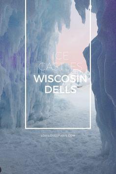 Winter bucket list-check #icecastles  http://lorilovesparis.com/winter-bucket-list-item-ice-castles-wisconsin-dells/