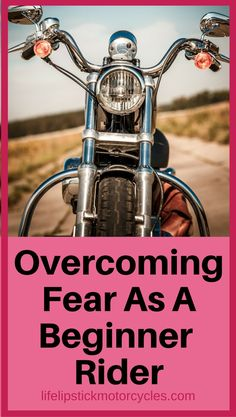 Many beginner riders, not just women riders, experience fear when learning to ride. Here are some steps to overcome the fear of riding a motorcycle
