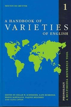 A Handbook of Varieties of English: A Multi-Media Reference Tool
