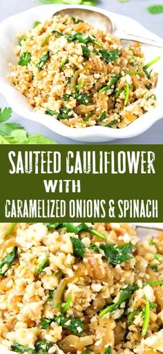 Sauteed Cauliflower Rice with Caramelized Onions & Spinach - This Sautéed Cauliflower Rice is packed with savory sweet caramelized onions and spinach, and topped with salty feta cheese. Only 76 calories and 2 Weight Watchers SP Rice Recipes For Dinner, Vegetarian Recipes Easy, Vegetable Recipes, Diet Recipes, Cooking Recipes, Healthy Recipes, Vegetarian Recipes With Cauliflower, Cauliflower And Spinach Recipe, Cream Recipes