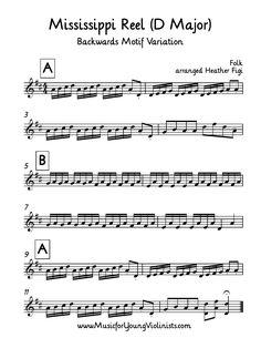 FIDDLE MUSIC: Mississippi Reel (Backwards Motif Variation). This is a fun way to make the most of this piece and help your young violinists gain more technique with a scale finger pattern. If you are feeling adventurous in your studio have them play both versions together. Happy music making!  www.MusicforYoungViolinists.com #FreeSheetMusic, #FreeViolinMusic, #ViolinMusic