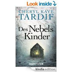 Amazon.com: Des Nebels Kinder (German Edition) eBook: Cheryl Kaye Tardif, Ingrid Könemann-Yarnell: Books