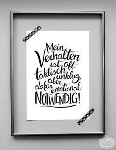 Digitaldruck mit von Hand gestaltetem Schrift-Motiv im Handlettering Design! Digital printing with hand-lettering motifs in hand lettering design! Here is a beautiful wall accessory for th The Words, Schrift Design, Letras Tattoo, Inspirational Phrases, Motivational Photos, Thats The Way, Lettering Design, Quotations, Digital Prints