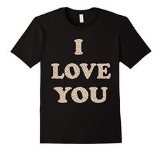 I Love You, My Love, Great T Shirts, Valentines, Tees, Mens Tops, Clothes, Amazon, Black