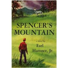 Spencer's Mountain...The Walton's TV show/movies were based on  this book.  Very good.
