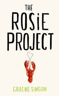 The Reading Experiment: Review - The Rosie Project by Graeme Simsion