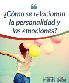 ¿Cómo se relacionan la personalidad y las emociones?   Nuestros rasgos de #personalidad #influyen en que, en nuestra vida, predominen más las emociones negativas o las #positivas... ¡Descubre cómo!  #Psicología