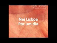 Nei Lisboa - Por um dia