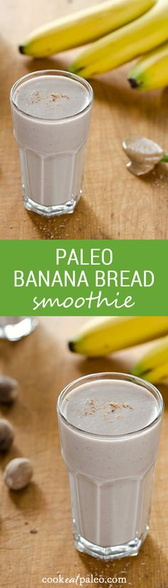 Paleo Banana Bread Smoothie is a quick breakfast or snack when you're craving something sweet and creamy. And it's dairy-free and refined sugar-free.