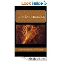 The Dohmestics [Kindle Edition] Mohanalakshmi Rajakumar
