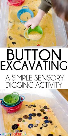 Button Excavating: A digging sensory activity – Busy Toddler Button Excavating: A digging sensory activity – Busy Toddler,Fun Sensory Activities Button Excavating: A digging sensory activity that's perfect for toddlers and preschoolers. Montessori Activities, Infant Activities, Sensory Activities For Preschoolers, Outdoor Toddler Activities, Health Activities, 2 Year Old Activities, Outside Activities For Kids, Summer Activities For Toddlers, School Age Activities