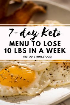 7-day keto diet menu to lose 10 pounds in a week. If you are looking to lose weight and burn fat on a ketogenic diet but don't know where to start, grab this 7-day full keto menu with lots of high-fat, low-carb meals. They are designed to help you reach ketosis and start burning fat for fuel. Keto Diet Plan, Diet Meal Plans, Easy Keto Meal Plan, Simple Keto Meals, Atkins Diet, No Carb Meal Plan, 4 Week Diet Plan, Ketosis Meal Plan, Atkins Meals