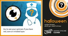 This October, don't risk your Halloween costume becoming permanent, take proper care of your eyes. Halloween Contacts, Halloween Eyes, Halloween Costumes, Optician, October, Halloween Outfits