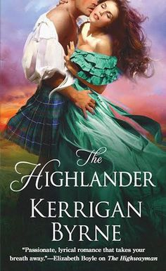 Review: The Highlander by Kerrigan Byrne
