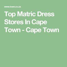 Top Matric Dress Stores In Cape Town - Cape Town Cape Town, Store, Dresses, Vestidos, Larger, Dress, Gown, Shop, Outfits