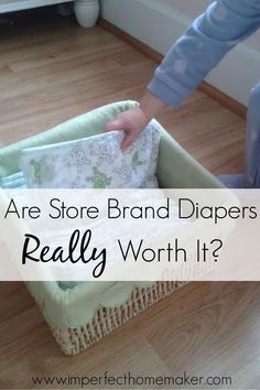 Are Store Brand Daipers Really Worth It?
