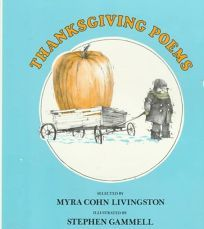 Thanksgiving poems / selected by Myra Cohn Livingston ; illustrated by Stephen Gammell
