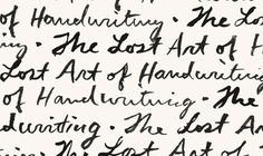 The Missing Ink: The Lost Art of Handwriting - The Barnes & Noble Review