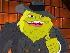 """The Blobfather from """"Mobster from Dimension X"""" Season 10, 1996."""